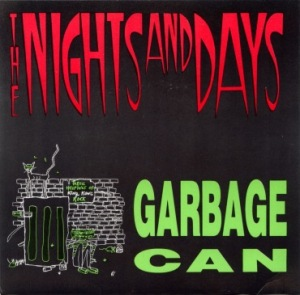 Nights and Days' Garbage Can 7'', one of the best Vasquez put out